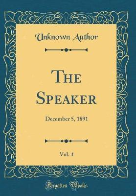 The Speaker, Vol. 4 by Unknown Author image