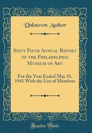 Sixty Fifth Annual Report of the Philadelphia Museum of Art by Unknown Author image