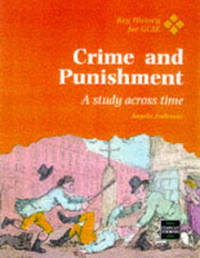 Crime and Punishment: A Study Across Time by Angela Anderson image