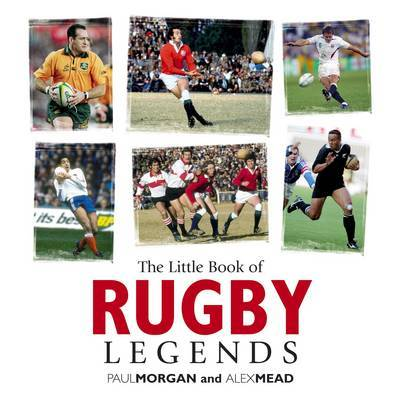 Little Book of Rugby Legends by Paul Morgan, QC image