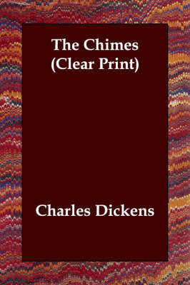 The Chimes (Clear Print) by Charles Dickens image