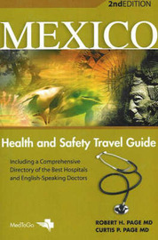 Mexico: Health and Safety Travel Guide by Robert H. Page image