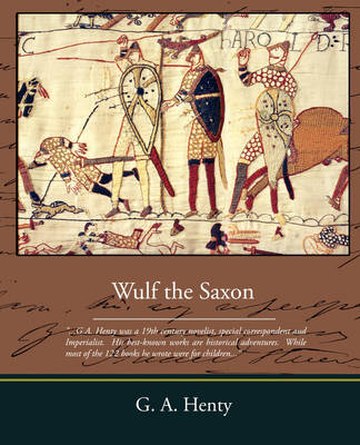 Wulf the Saxon by G.A.Henty image
