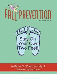 Fall Prevention by Fran Scully