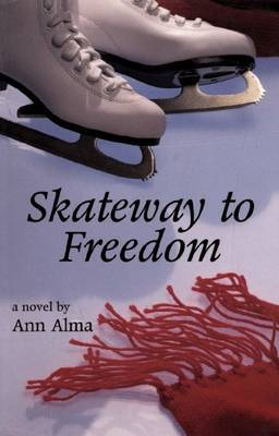 Skateway to Freedom by Ann Alma image