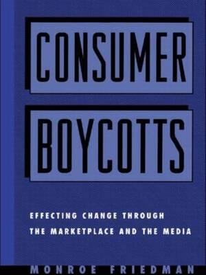 Consumer Boycotts by Monroe Friedman image