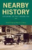 Nearby History by David E. Kyvig