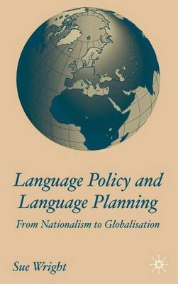 Language Policy and Language Planning by Sue Wright