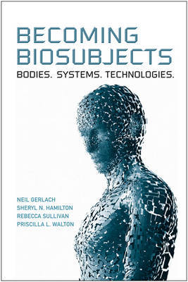 Becoming Biosubjects by Neil Gerlach image
