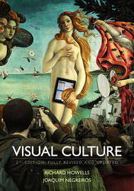 Visual Culture by Richard Howells