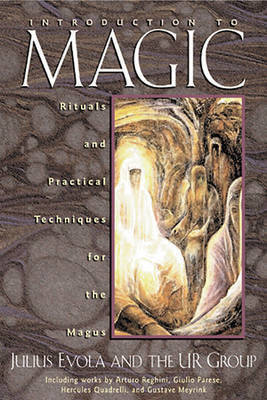 Introduction to Magic by Julius Evola