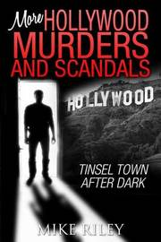 More Hollywood Murders and Scandals by Mike Riley image