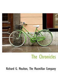 The Chronicles by Richard G Moulton image