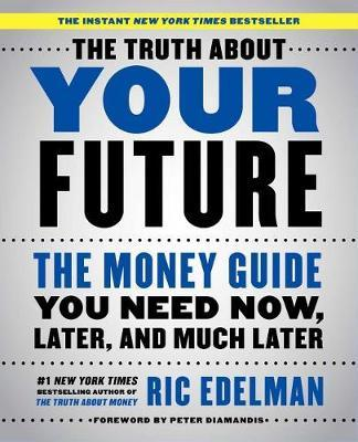 The Truth about Your Future by Ric Edelman image
