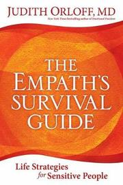 Empath's Survival Guide,The by Judith Orloff