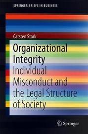 Organizational Integrity by Carsten Stark