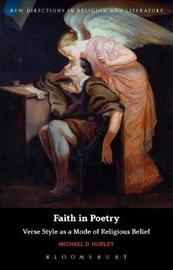 Faith in Poetry by Michael D. Hurley
