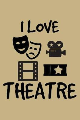 I Love Theatre by Uab Kidkis