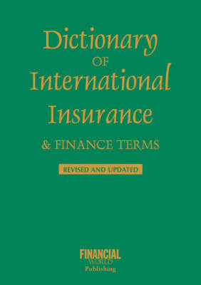 Dictionary of International Insurance and Finance Terms by John O.E. Clark image