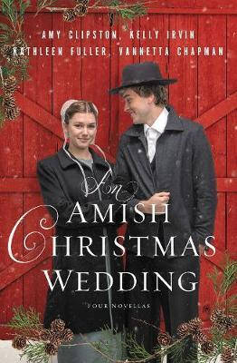 An Amish Christmas Wedding by Amy Clipston