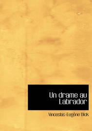 Un Drame Au Labrador by Vinceslas-Eugene Dick image