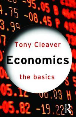 Economics: The Basics by Tony Cleaver image