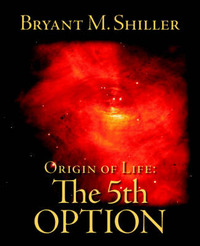 Origin of Life by Bryant M. Shiller image