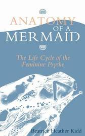 Anatomy of a Mermaid by Beatrice Heather Kidd image