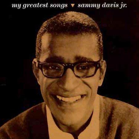 My Greatest Songs by Sammy Davis Jr