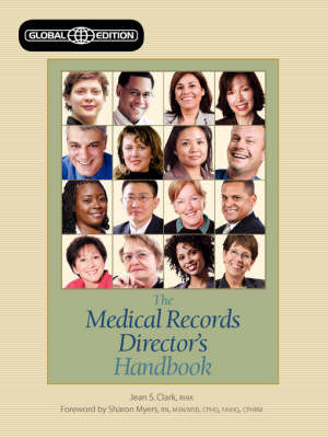 The Medical Records Director's Handbook by Jean S. Clark