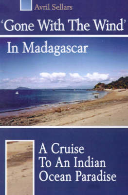 'Gone with the Wind' in Madagascar by Avril Sellars