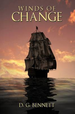 Winds of Change by d. g. bennett