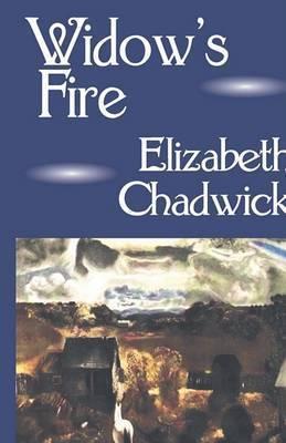 Widow's Fire by Elizabeth Chadwick (Nottingham Trent University, UK)