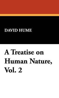 A Treatise on Human Nature, Vol. 2 by David Hume image