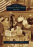 Norman's Navy Years: 1942-1959 by Sue Schrems