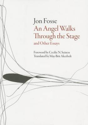 When an Angel Goes Through the Stage and Other Essays by Jon Fosse image