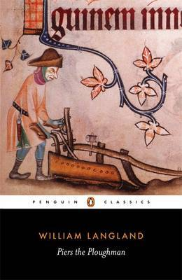 Piers the Ploughman by William Langland