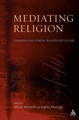 Mediating Religion by Jolyon P. Mitchell image