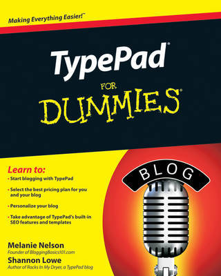 TypePad For Dummies by Shannon Lowe
