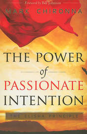 Power of Passionate Intention by Mark Chironna image