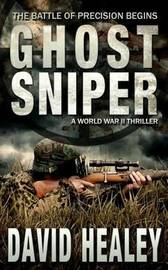 Ghost Sniper by David Healey