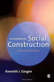 An Invitation to Social Construction by Kenneth J. Gergen
