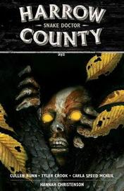 Harrow County Volume 3: Snake Doctor by Cullen Bunn