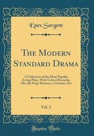 The Modern Standard Drama, Vol. 2 by Epes Sargent image