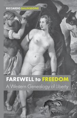 Farewell to Freedom by Riccardo Baldissone