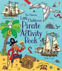 Little Children's Pirate Activity Book by Rebecca Gilpin