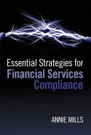 Essential Strategies for Financial Services Compliance by Annie Mills image