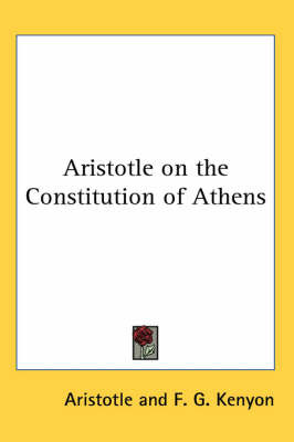 Aristotle on the Constitution of Athens by * Aristotle image
