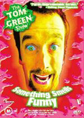 Tom Green Show, The - Something Smells Funny on DVD