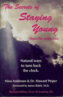 The Secrets of Staying Young by Nina Anderson